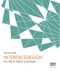 INTERFACEDESIGN - Fra idé til digital prototype